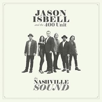 """The Nashville Sound"" album by Jason Isbell"