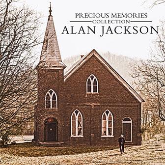 """""""Precious Memories Collection"""" album by Alan Jackson"""