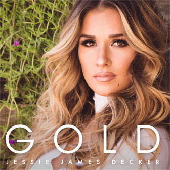 """Gold"" EP by Jessie James Decker"