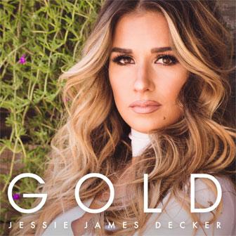 """""""Gold"""" EP by Jessie James Decker"""
