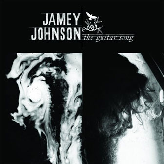 """The Guitar Song"" album by Jamey Johnson"