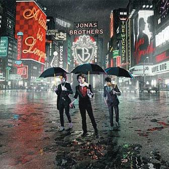 """Burnin' Up"" by Jonas Brothers"