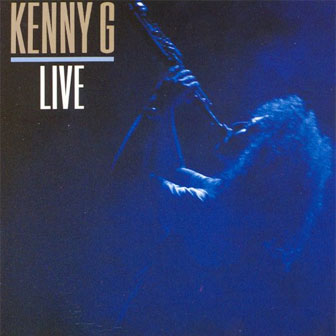 """Live"" album by Kenny G"