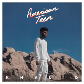 """American Teen"" album by Khalid"
