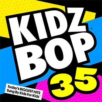 """Kidz Bop 35"" album by Kidz Bop Kids"