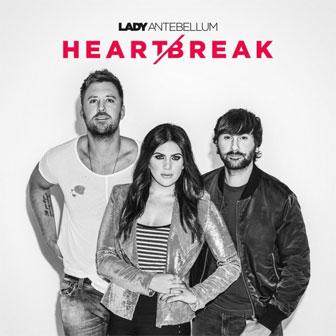 """Heart Break"" album by Lady Antebellum"