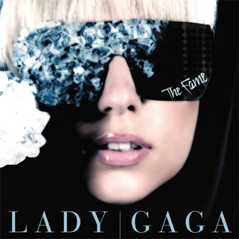 """The Fame"" album by Lady Gaga"