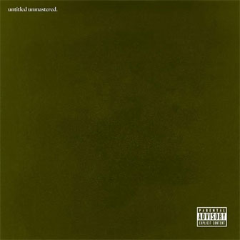 """untitled unmastered"" album by Kendrick Lamar"