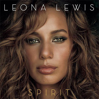 """Bleeding Love"" by Leona Lewis"