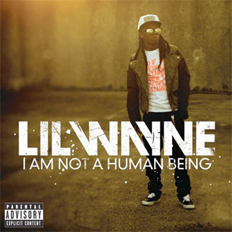 """Right Above It"" by Lil Wayne"