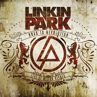 """Road To Revolution: Live At Milton Keynes"" album by Linkin Park"
