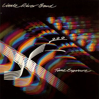 """""""Man On Your Mind"""" by Little River Band"""