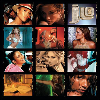 """J To Tha L-O! The Remixes"" album by Jennifer Lopez"
