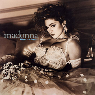 """Material Girl"" by Madonna"