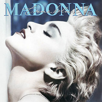 """Live To Tell"" by Madonna"