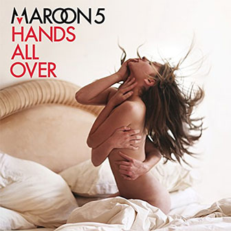 """Never Gonna Leave This Bed"" by Maroon 5"