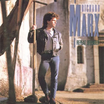 """Children Of The Night"" by Richard Marx"