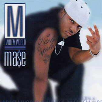 """What You Want"" by Mase"