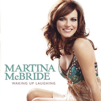 """Waking Up Laughing"" album by Martina McBride"