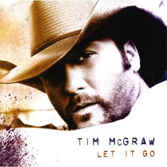 """Let It Go"" album by Tim McGraw"
