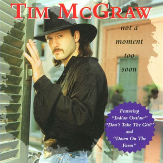 """Not A Moment Too Soon"" album by Tim McGraw"