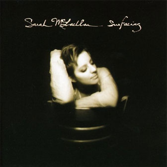 """Surfacing"" album by Sarah McLachlan"