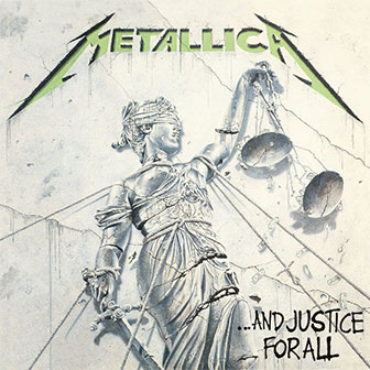 """...And Justice For All"" album by Metallica"