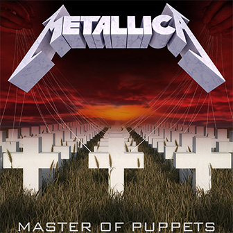 """""""Master Of Puppets"""" album by Metallica"""