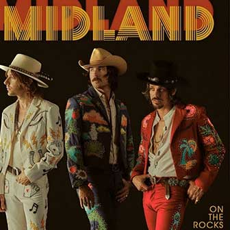 """Drinkin' Problem"" by Midland"