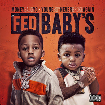 """Fed Baby's"" album by Moneybagg Yo & YoungBoy Never Broke Again"