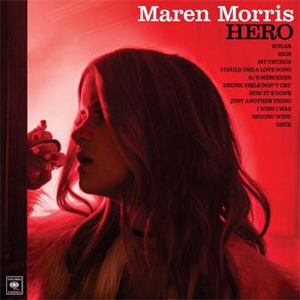 """My Church"" by Maren Morris"