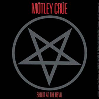 """""""Shout At The Devil"""" album by Motley Crue"""