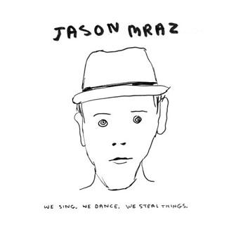 """""""I'm Yours"""" by Jason Mraz"""