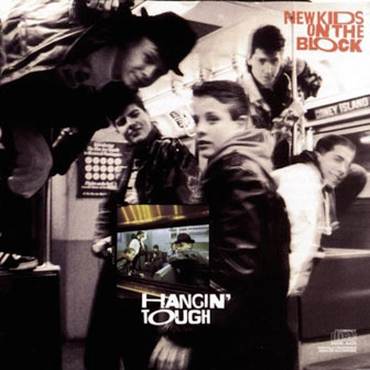 """Hangin' Tough"" album by New Kids On The Block"