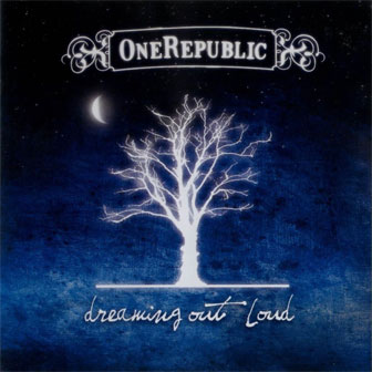 """Dreaming Out Loud"" album by OneRepublic"