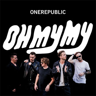 """Oh My My"" album by OneRepublic"