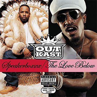 """Speakerboxxx/The Love Below"" album by Outkast"