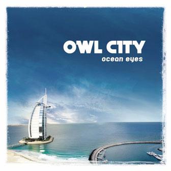 """""""Ocean Eyes"""" album by Owl City"""