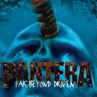 """""""Far Beyond Driven"""" album by Pantera"""