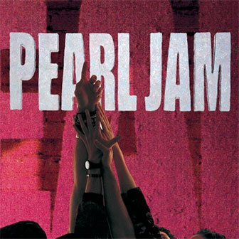 """Ten"" album by Pearl Jam"