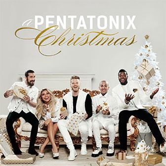 """A Pentatonix Christmas"" album by Pentatonix"
