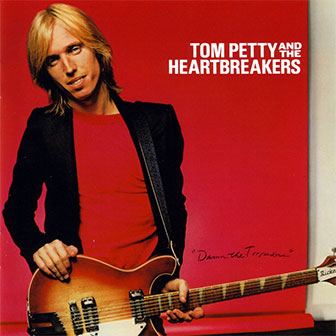 """Refugee"" by Tom Petty & The Heartbreakers"