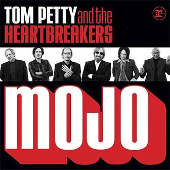 """Mojo"" album by Tom Petty"