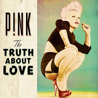 """The Truth About Love"" album by Pink"