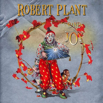 """Band Of Joy"" album by Robert Plant"