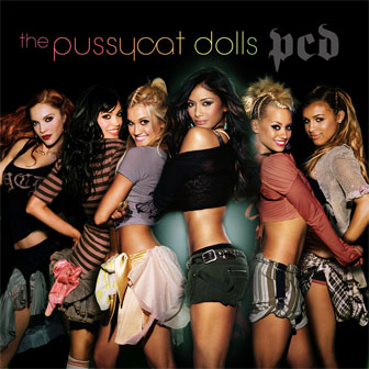 """Buttons"" by Pussycat Dolls"