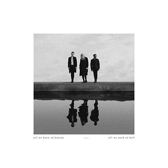 """All We Know of Heaven, All We Need of Hell"" album by PVRIS"