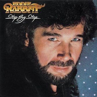 """Step By Step"" album by Eddie Rabbitt"