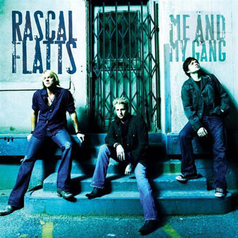 """What Hurts The Most"" by Rascal Flatts"