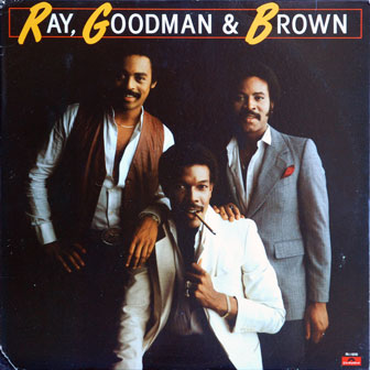 """""""Special Lady"""" by Ray, Goodman & Brown"""